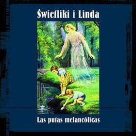 Świetliki i Linda - Las Putas Melancólicas