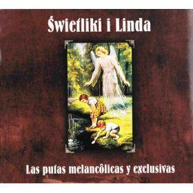 Świetliki i Linda - Las Putas Melancôlicas Y Exclusivas