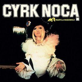 Maryla Rodowicz - Cyrk Nocą