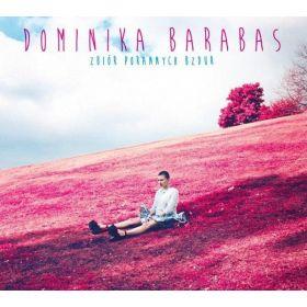 Dominika Barabas - Zbiór Porannych Bzdur