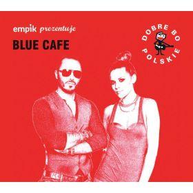 Blue Café - Empik Prezentuje: Blue Café