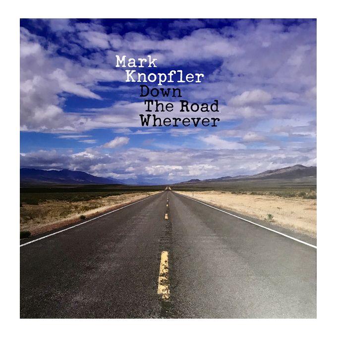 Mark Knopfler - Down The Road Wherever