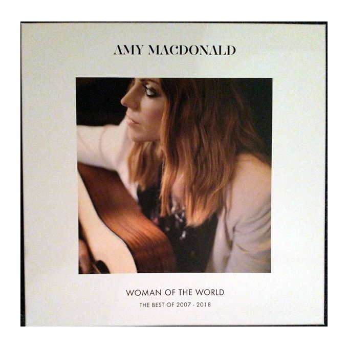 Amy MacDonald - Woman Of The World: The Best Of 2007 - 2018