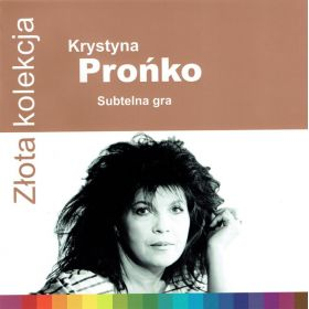 Krystyna Prońko - Subtelna Gra