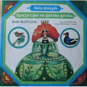 Jan Brzechwa - Lata Ptaszek / Księżniczka Na Ziarnku Grochu