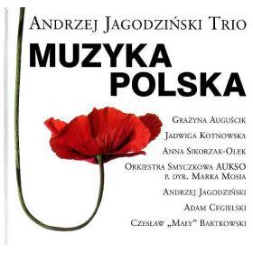 Andrzej Jagodziński Trio - Muzyka Polska