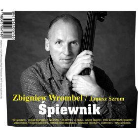 Zbigniew Wrombel, Janusz Szrom - Śpiewnik