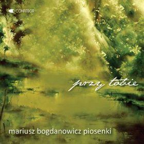 Mariusz Bogdanowicz - Przy Tobie