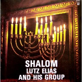 Lutz Elias And His Group - Shalom