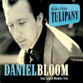 Daniel Bloom Feat. Leszek Możdżer Trio - Tulipany