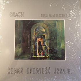 Crash (18) I Grażyna Łobaszewska - Senna Opowieść Jana B.