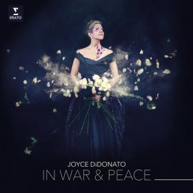 Joyce DiDonato - In War Peace