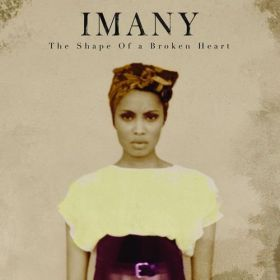 Imany (2) - The Shape Of A Broken Heart