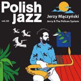 Jerzy Mączyński - Jerry The Pelican System