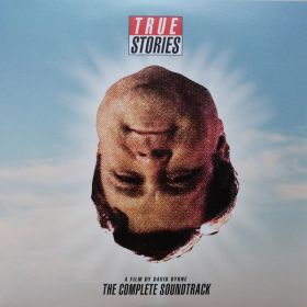 Various - True Stories: The Complete Soundtrack
