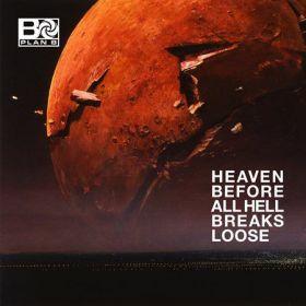 Plan B (4) - Heaven Before All Hell Breaks Loose