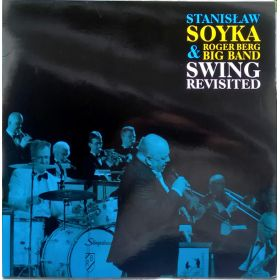 Stanisław Sojka Roger Berg Big Band - Swing Revisited