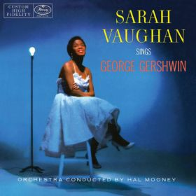 Sarah Vaughan With Hal Mooney And His Orchestra - Sarah Vaughan Sings George Gershwin