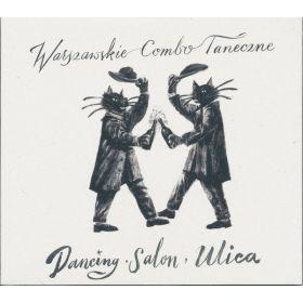 Warszawskie Combo Taneczne -  Dancing, Salon, Ulica