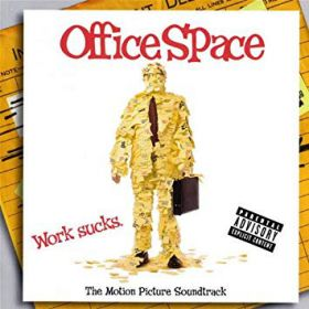 Various - Office Space (The Motion Picture Soundtrack)