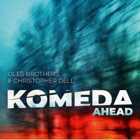 Oleś Brothers Christopher Dell - Komeda Ahead