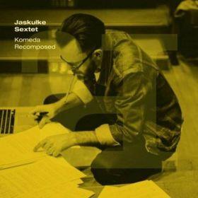 Jaskułke Sextet - Komeda Recomposed