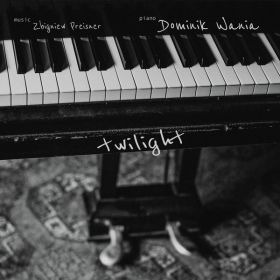 Dominik Wania, Zbigniew Preisner - Twilight