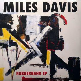 Miles Davis - Rubberband EP