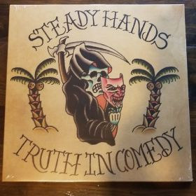 Steady Hands - Truth in Comedy