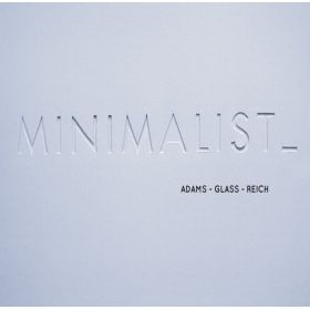 London Chamber Orchestra ⋅ Adams / Glass / Reich - Minimalist