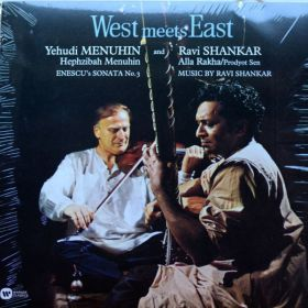 Yehudi Menuhin And Ravi Shankar - West Meets East