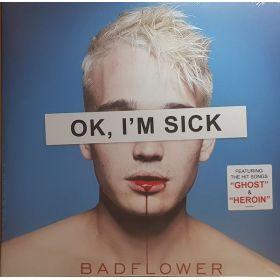 Badflower - OK, Im Sick