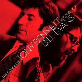 Tony Bennett, Bill Evans - The Complete Tony Bennett Bill Evans Recordings
