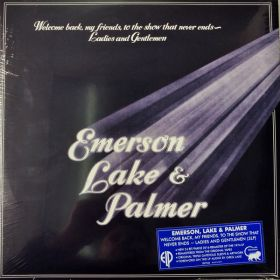 Emerson, Lake Palmer - Welcome Back My Friends To The Show That Never Ends - Ladies And Gentlemen