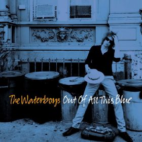The Waterboys - Out Of All This Blue