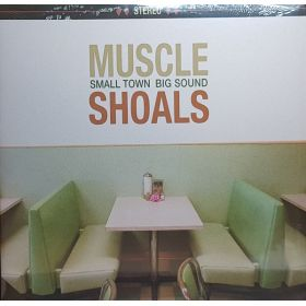 Various - Muscle Shoals (Small Town Big Sound)