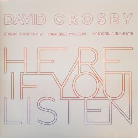 David Crosby, Becca Stevens, Michelle Willis, Michael League - Here If You Listen