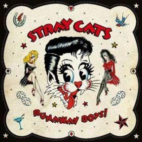 Stray Cats - Runaway Boys!