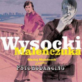 Maciej Maleńczuk Z Zespołem Psychodancing - Wysocki Maleńczuka