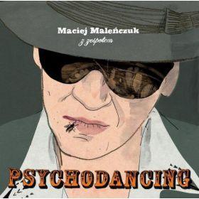 Maciej Maleńczuk Z Zespołem Psychodancing - Psychodancing