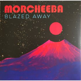 Morcheeba - Blazed Away