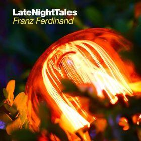 Franz Ferdinand - LateNightTales