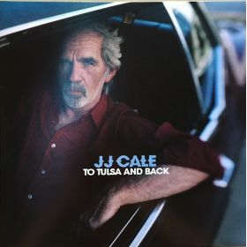 JJ Cale - To Tulsa And Back