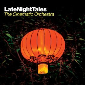 The Cinematic Orchestra - LateNightTales