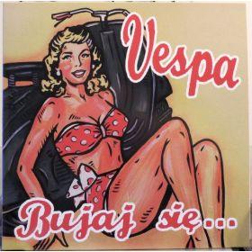 Vespa (2) - Bujaj Się...