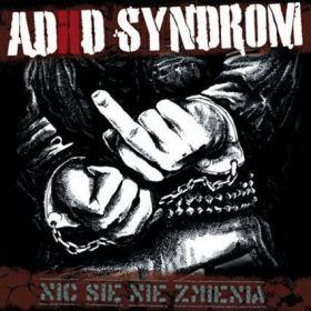 ADHD Syndrom - Nic Się Nie Zmienia
