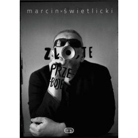 Marcin Świetlicki - Zło, Te Przeboje