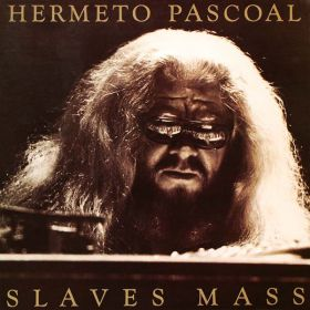 Hermeto Pascoal - Slaves Mass