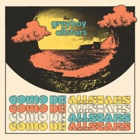 Greyboy Allstars, The - Como De Allstars PREORDER