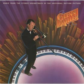 Glenn Miller - The Glenn Miller Story / Music From The Universal Motion Picture Soundtrack